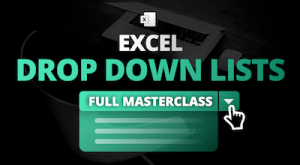 Drop Down Lists in Excel - Masterclass
